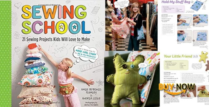 Sewing School ®: 21 Sewing Projects Kids Will Love to Make Review